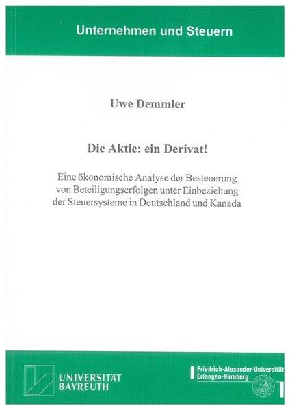 Die Aktie: ein Derivat! als Buch von Uwe Demmler