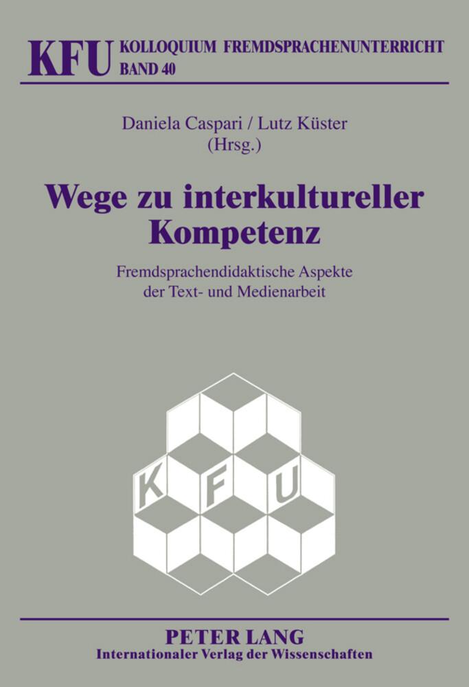 Wege zu interkultureller Kompetenz als Buch von