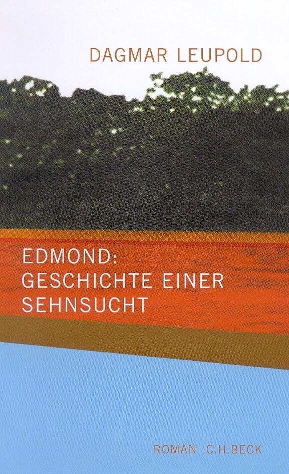 Edmond: Geschichte einer Sehnsucht als Buch