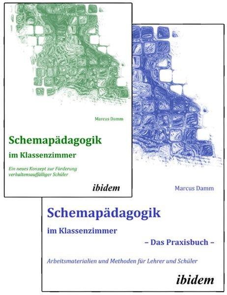 Schemapädagogik im Klassenzimmer - Theorie- und...