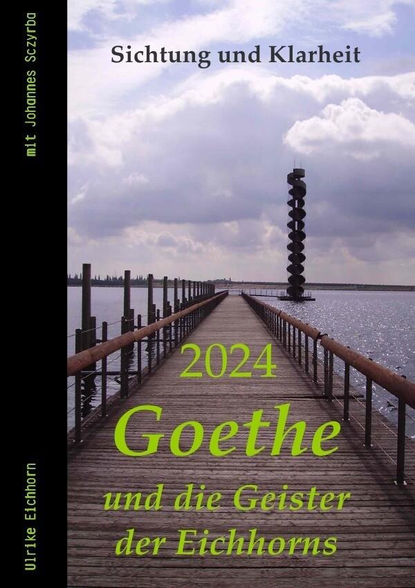 2024 - Goethe und die Geister der Eichhorns als Buch
