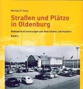 Straßen und Plätze in Oldenburg Band 4