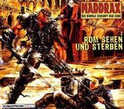 Maddrax-Hörbuch 03. Rom sehen und sterben
