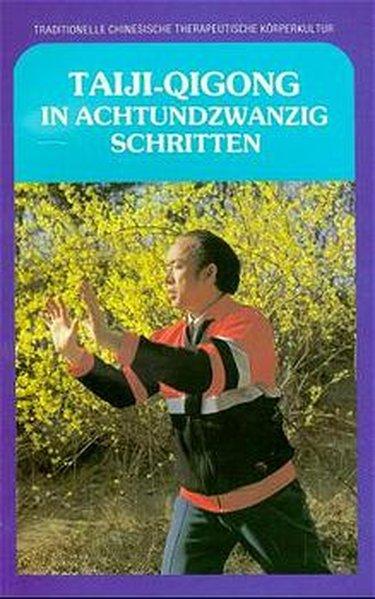 Taiji-Qigong in achtundzwanzig Schritten als Buch