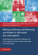 Bildung, Erziehung und Betreuung von Kindern in den ersten drei Lebensjahren