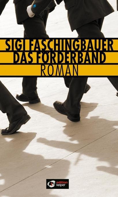 Das Förderband als Buch von Sigi Faschingbauer