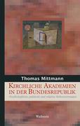Kirchliche Akademien in der Bundesrepublik Deutschland
