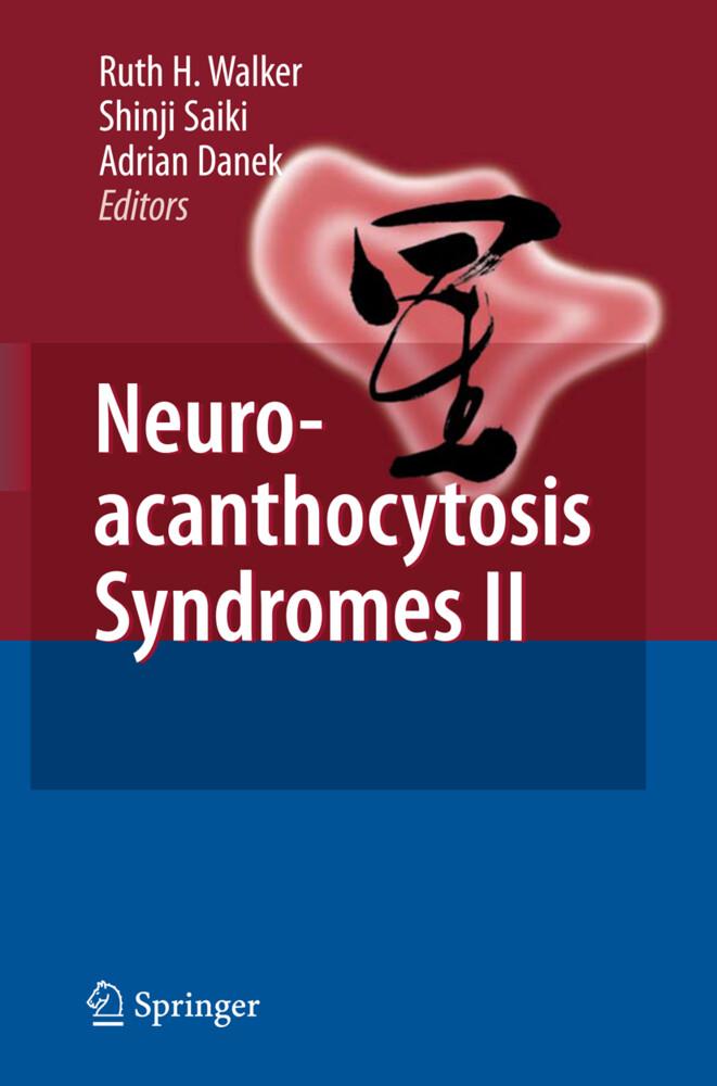 Neuroacanthocytosis Syndromes II als Buch von M...