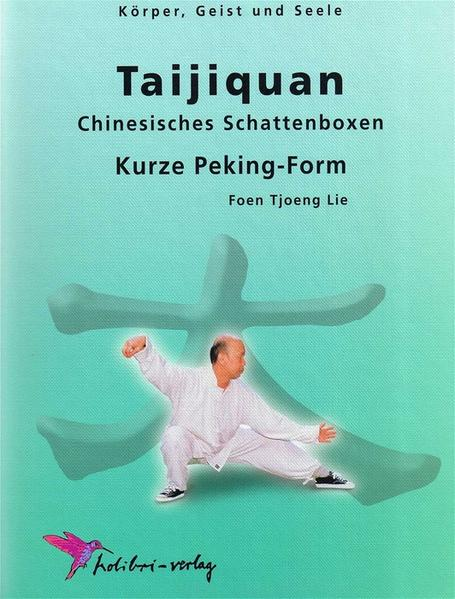 Taijiquan. Kurze Peking-Form als Buch (gebunden)
