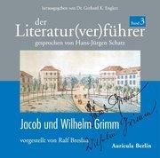 Der Literatur(ver)führer 03: Jacob und Wilhelm Grimm