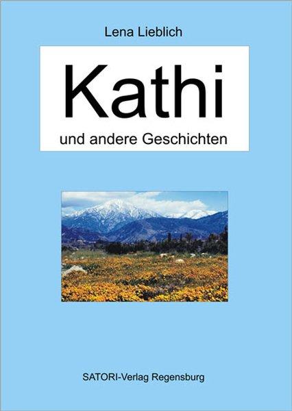 Kathi und andere Geschichten als Buch von Lena ...