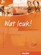 Wat leuk! A1. Arbeitsbuch mit integrierter Audio-CD
