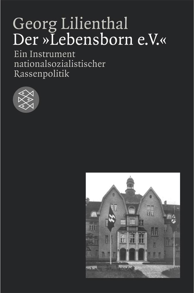 Der ' Lebensborn e.V.' als Taschenbuch