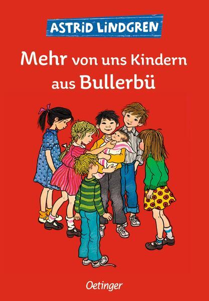 Mehr von uns Kindern aus Bullerbü als Buch (gebunden)