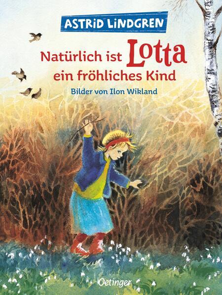 Natürlich ist Lotta ein fröhliches Kind als Buch (gebunden)