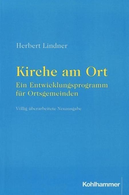Kirche am Ort - ein Entwicklungsprogramm für Ortsgemeinden als Buch (kartoniert)