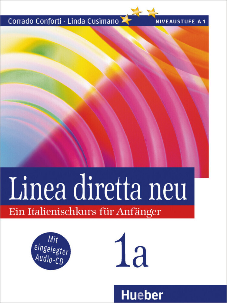 Linea diretta neu 1 A. Lehr- und Arbeitsbuch. Mit CD als Buch