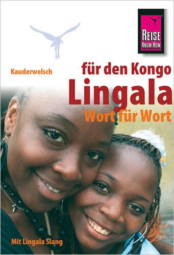 Reise Know-How Kauderwelsch Lingala für den Kongo - Wort für Wort als Buch