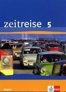Zeitreise. Ausgabe für Bayern - Neubearbeitung. Schülerband