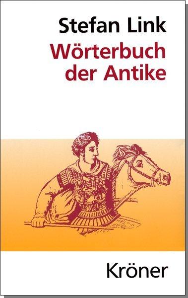 Wörterbuch der Antike als Buch