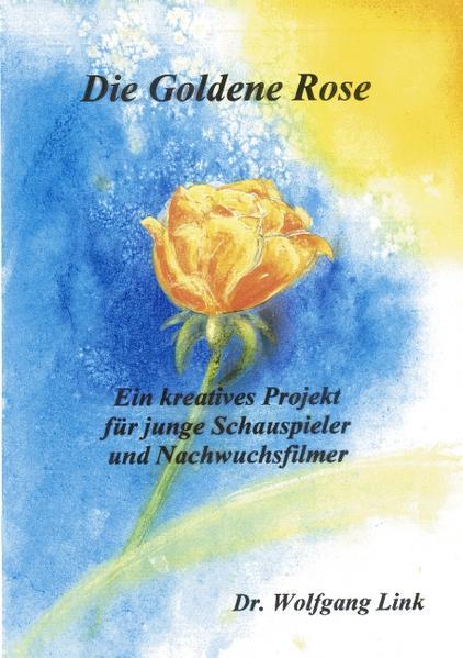 Die goldene Rose als Buch