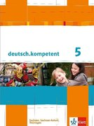 deutsch.kompetent. Schülerbuch 5. Klasse mit Onlineangebot. Ausgabe für Sachsen, Sachsen-Anhalt und Thüringen
