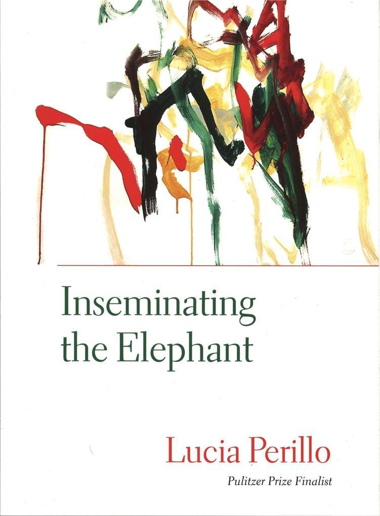 Inseminating the Elephant als Taschenbuch