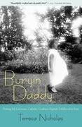 Buryin' Daddy: Putting My Lebanese, Catholic, Southern Baptist Childhood to Rest