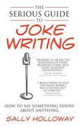 Serious Guide to Joke Writing
