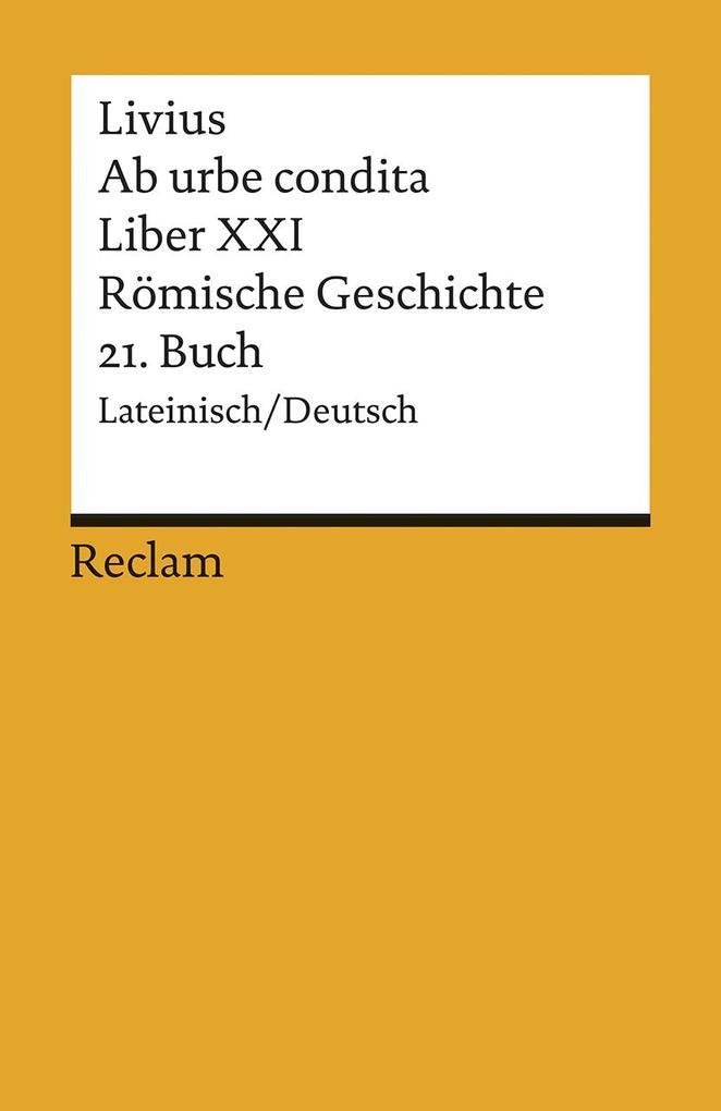 Ab urbe condita. Liber XXI / Römische Geschichte. 21. Buch als Taschenbuch