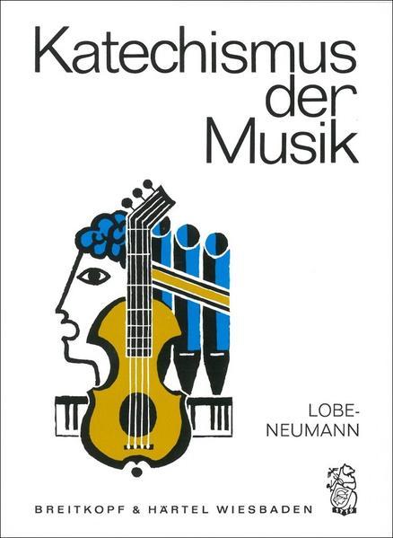 Katechismus der Musik als Buch von J. C. Lobe, ...
