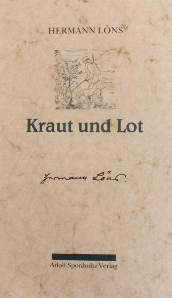 Kraut und Lot. Ein Buch für Jäger und Heger als Buch