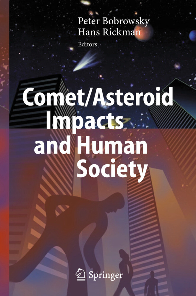 Comet/Asteroid Impacts and Human Society als Bu...