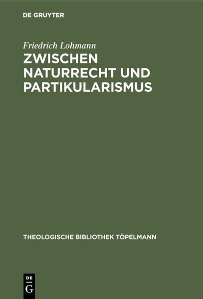 Zwischen Naturrecht und Partikularismus als Buch