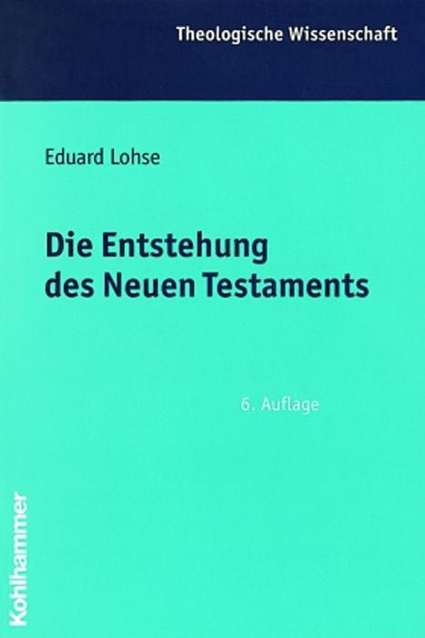Die Entstehung des Neuen Testaments als Buch