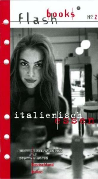 Flashbooks 2. Italienisch essen als Buch