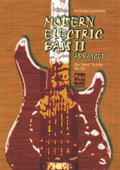 Modern Electric Bass 2. Mit CD als Buch