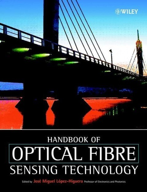 Handbook of Optical Fibre Sensing Technology als Buch (gebunden)