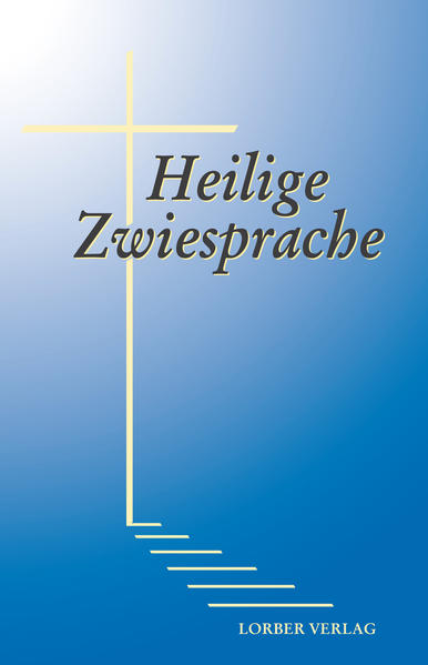 Heilige Zwiesprache als Buch