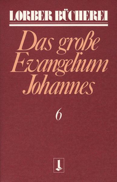 Das große Evangelium Johannes als Buch