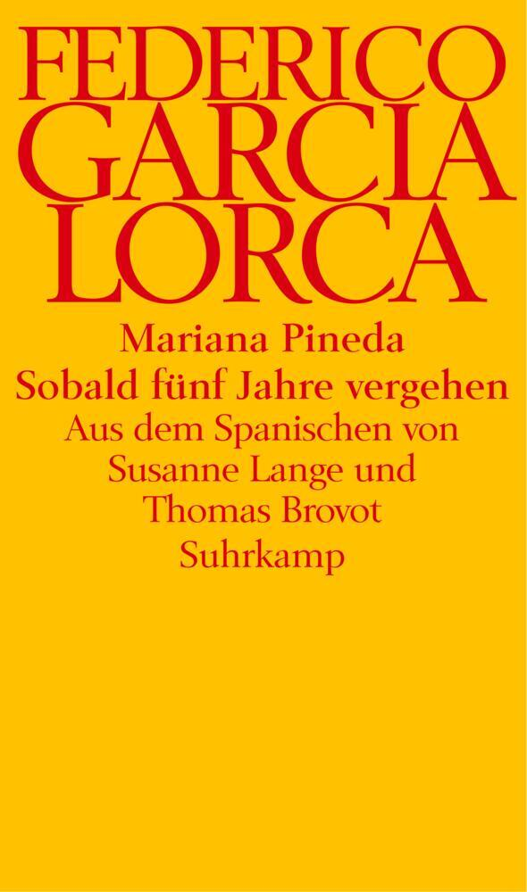Mariana Pineda / Sobald fünf Jahre vergehen als Buch