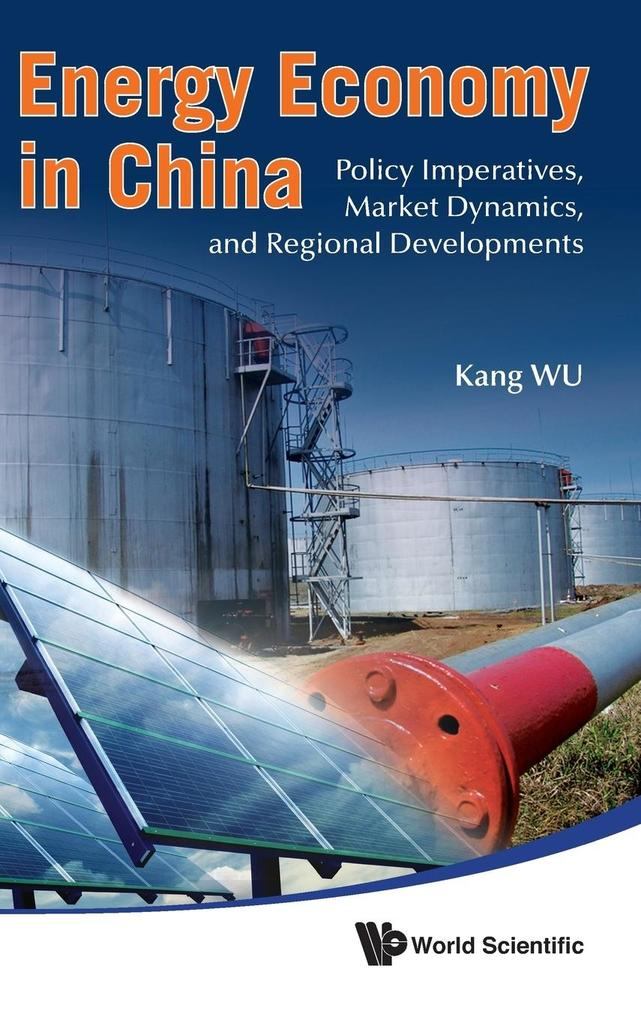 Energy Economy in China als Buch von Kang Wu