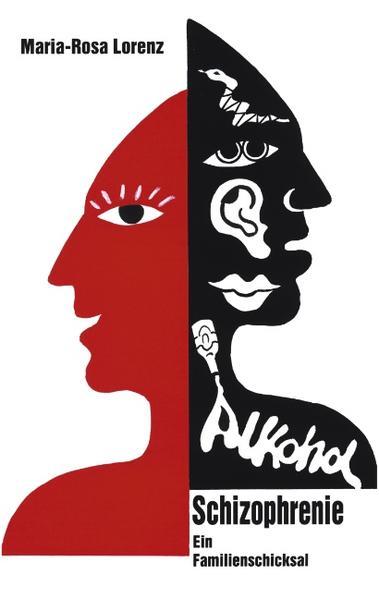 Schizophrenie und Alkohol als Buch (gebunden)