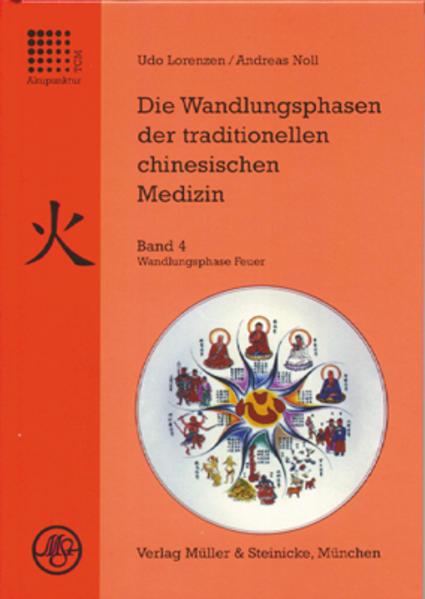 Die Wandlungsphasen 4 der traditionellen chinesischen Medizin als Buch