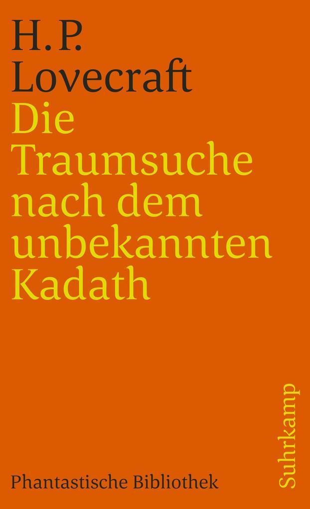 Die Traumsuche nach dem unbekannten Kadath als Taschenbuch