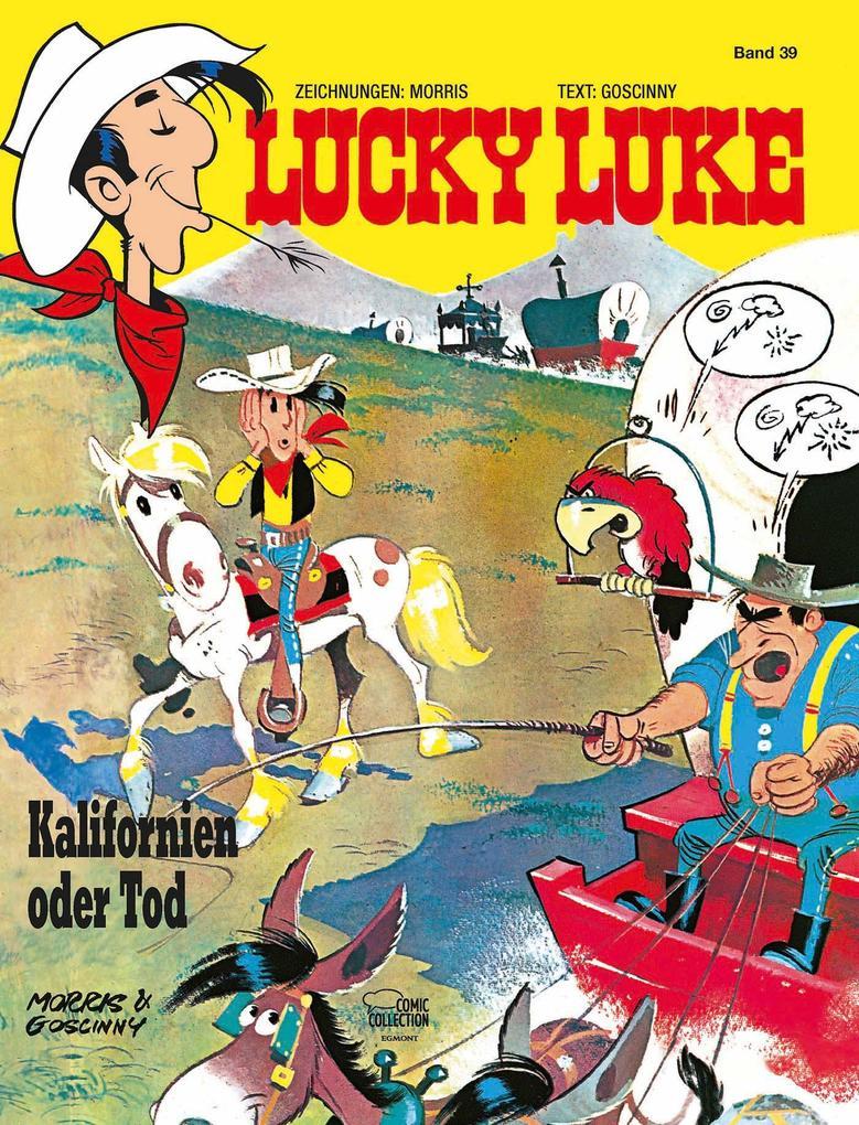 Lucky Luke 39 - Kalifornien oder Tod als Buch