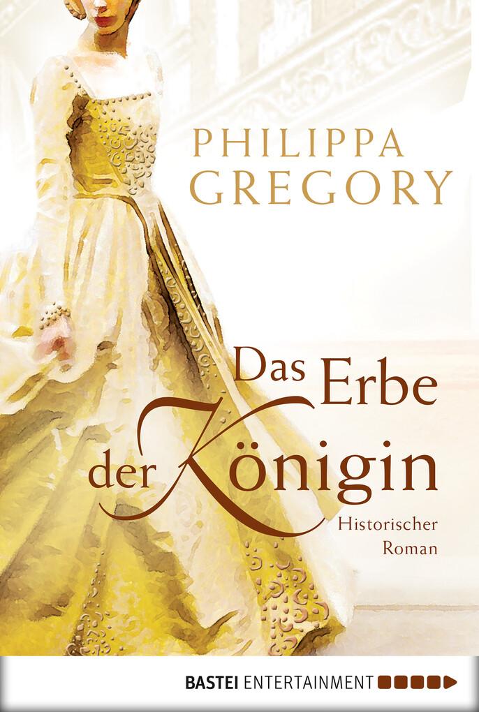 Das Erbe der Königin als eBook