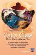 Cat's Claw. Roter Katzenklauen-Tee