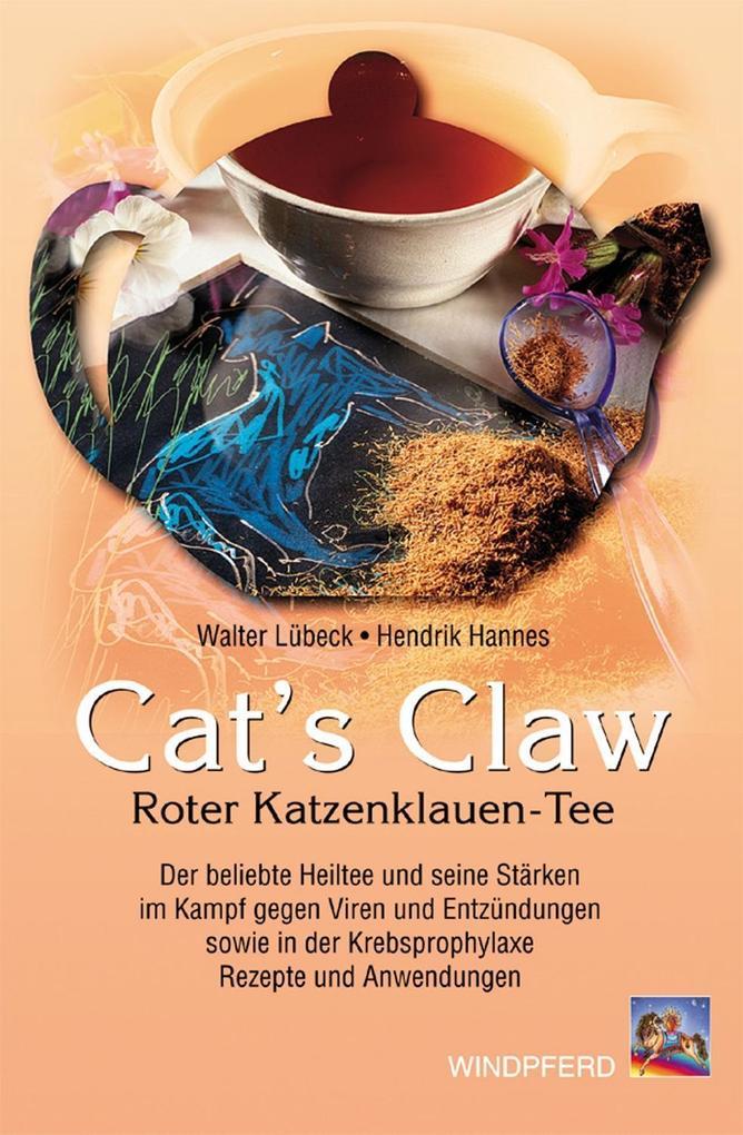 Cat's Claw. Roter Katzenklauen-Tee als Buch