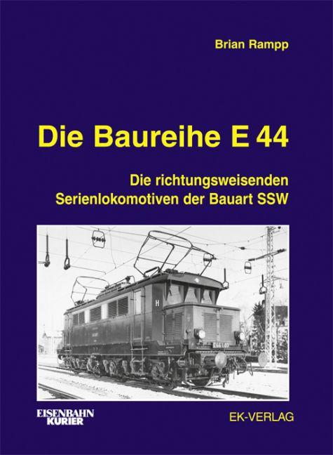 Die Baureihe E 44 als Buch